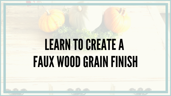 Learn how to create a faux wood grain finish
